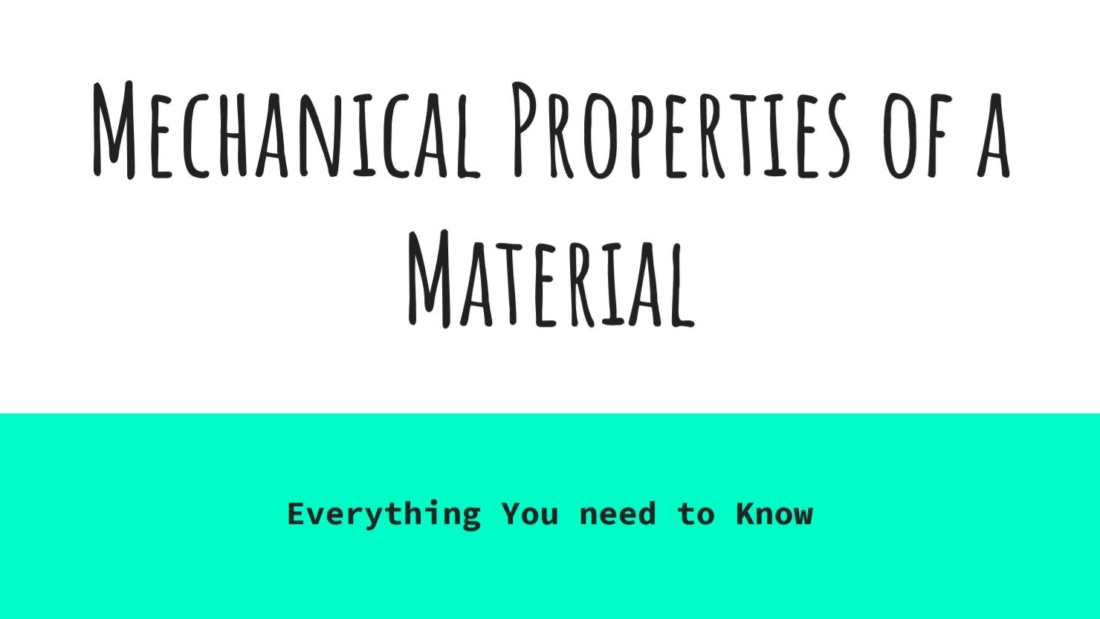 Mechanical Properties of a Material